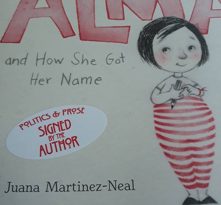 Lectura zilei: ALMA and How She Got Her Name/Juana Martinez-Neal